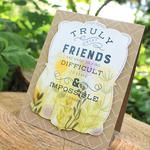 Truly Great Friends Card 2